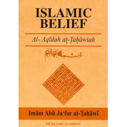 Al Aqidah At Tahawiah Islamic Belief