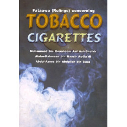 Fataawa concerning Tobacco and Cigarettes