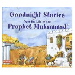 Goodnight Stories from the Life of the Prophet Muhammad ( Childr