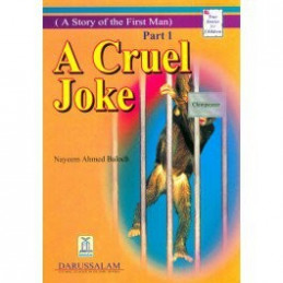A Cruel Joke A Story of The First Man