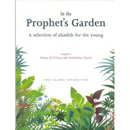 In the Prophet's Garden Hadith for Young People