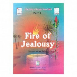 Story of Prophet Yusuf Fire of Jealousy