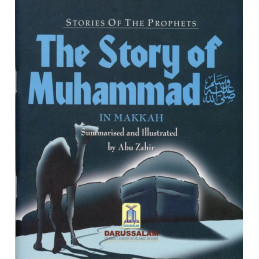 The Story of Muhammed in Makkah