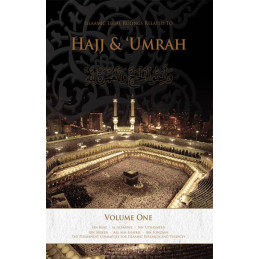 Islamic Legal Rulings Related to Hajj and Umrah