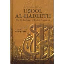 Usool Al Hadeeth The Methodology of Hadith Evaluation