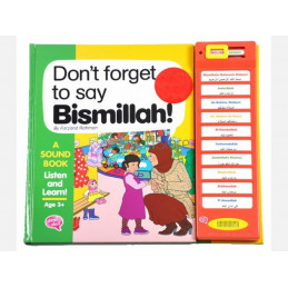 Dont Forget To Say Bismillah By Farzana Rahman