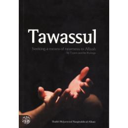 Tawassul by Shaikh Muhammad Naasiruddin al-Albani