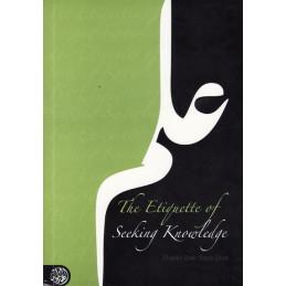 The Etiquette of Seeking Knowledge by Shaykh Bakr Aboo Zayd