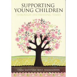 Supporting Young Children Through Distressing Times