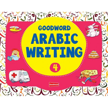 Arabic Writing Book 4 for Children by Good Words