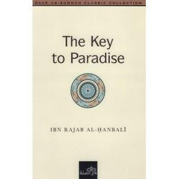 The Key to Paradise by Ibn Rajab Al Hanbali