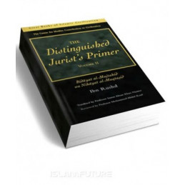 The Distinguished Jurists Primer, Volume II Bidayat al-Mujtahid