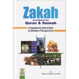 ZAKAH According to the Quran and Sunnah Zakat