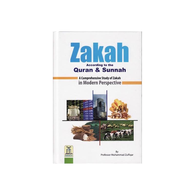 ZAKAH According to the Quran and Sunnah Zakat