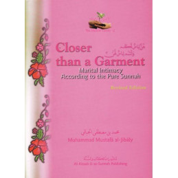 Closer than a Garment The Marriage Series by Muhammad al-Jibaly