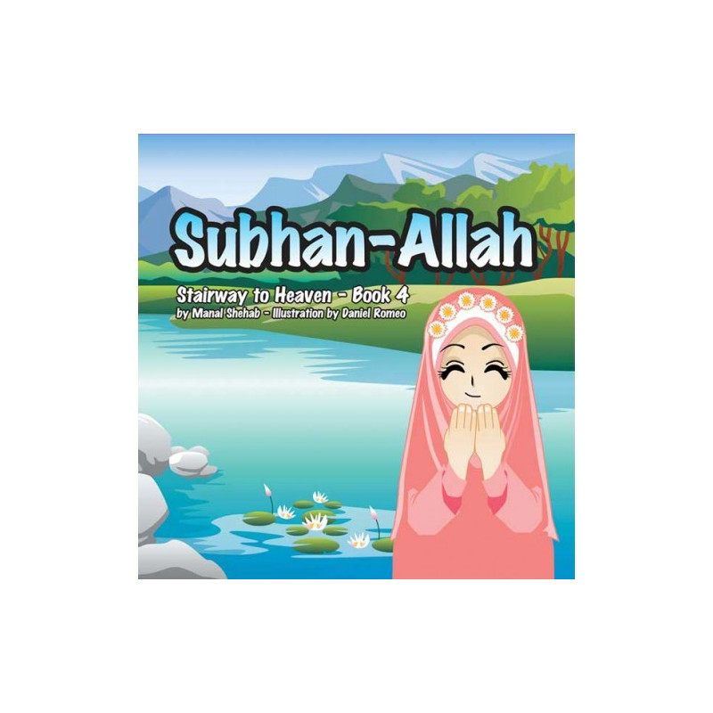 Subhan Allah stairway to Heaven Book 4