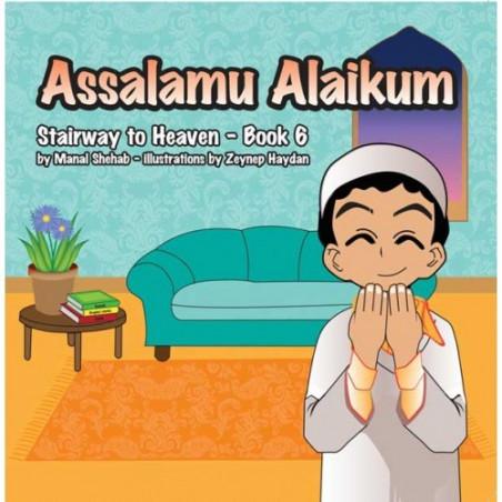Assalamu Alaikum Stairway to Heaven Book 6