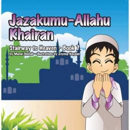 Jazakumu Allahu Khairan stairway to Heaven Book 7