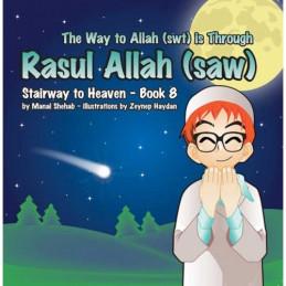 Rasul Allah stairway to Heaven Book 8
