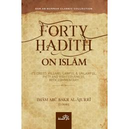 Forty Hadith on Islam Imam Abu Bakr al Ajurri