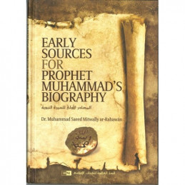 Early Sources for Prophet Muhammed's Biography