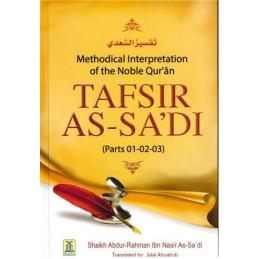 Tafsir As-Sadi Parts 1-2-3 By Shaikh Abdur Rahman As-Sadi