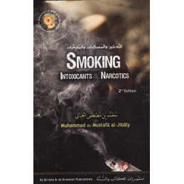 Smoking Intoxicants and Narcotics by Muhammad Bin Mustaf Al Jibaly