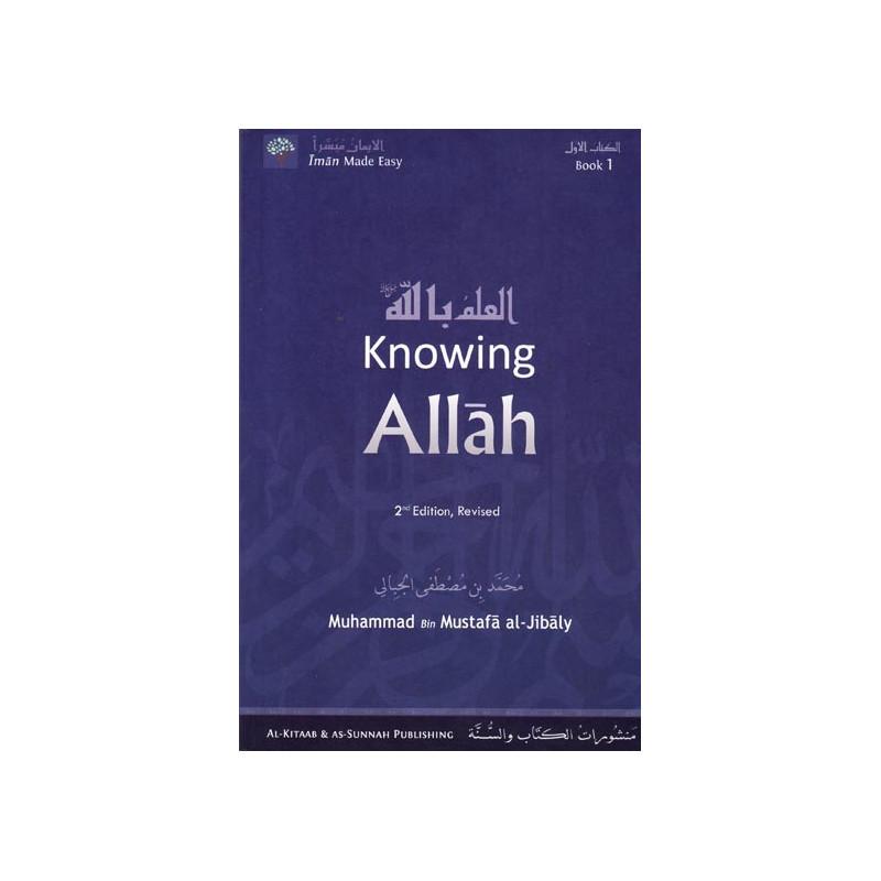 Knowing Allah Eamaan Series Book 1