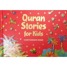 Quran Stories For Kids by Saniyasnain Khan