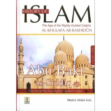 History of Islam Abu Bakr As Siddiq Rightly Guided Khalifah