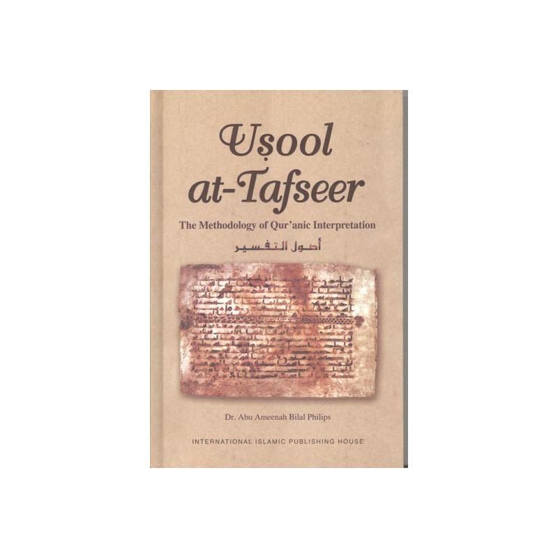 Usool At Tafseer The Methodology of Quranic Interpretation