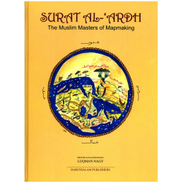 Surat Al Ardh The Muslim Masters of Mapmaking