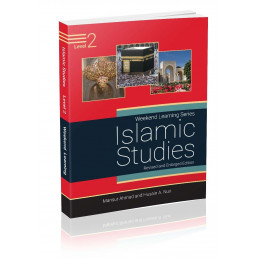Islamic Studies Level 2 Revised Edition Weekend Learning Series