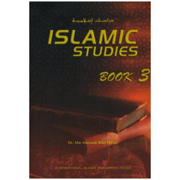 Islamic Studies Series Book Three by by Dr. Bilal Philips