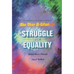 Struggle for Equality Abu Dhar Al Gifari