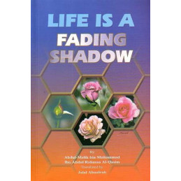 Life is a Fading Shadow