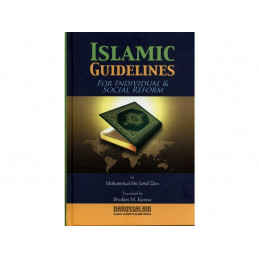 Islamic Guidlines For Individual and Social Reform