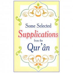 Some Selected Supplication from Quran (Pocket Size)