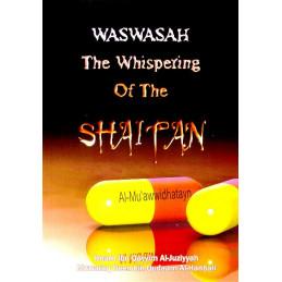 Waswasah The whisper of Shaitan by Imam ibn Qayyim al Jawzziya