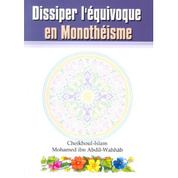 Dissiper lequivoque en Monotheisme