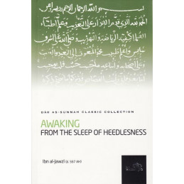 Awaking From the Sleep of Heedlessness by Ibn Al Jawzi