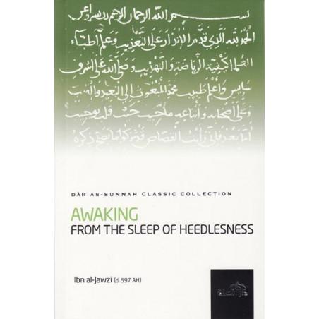 Awakening From the Sleep of Heedlessness