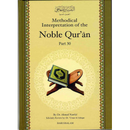Methodical Interpretation of the Noble Quran Part 30