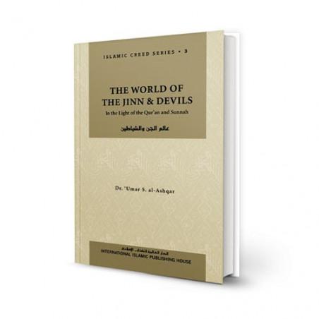 World of the Jinn And Devil ISLAMIC CREED SERIES Volume Three
