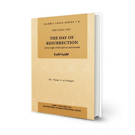 Day of Resurrection ISLAMIC CREED SERIES Vol 6