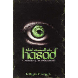 Hassad- A Condemnation Of Envy & Envious People