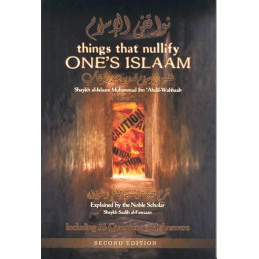 Things That Nullify Ones Islam