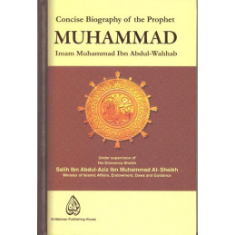 Concise Biography of the Prophet Muhammed