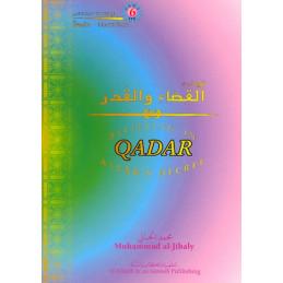 Believing in Allahs Decree Qadar Eamaan Series Part 6