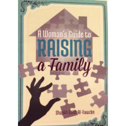 A Womans Guide to Raising a Family